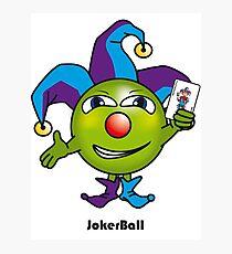 Joker Ball Photographic Print