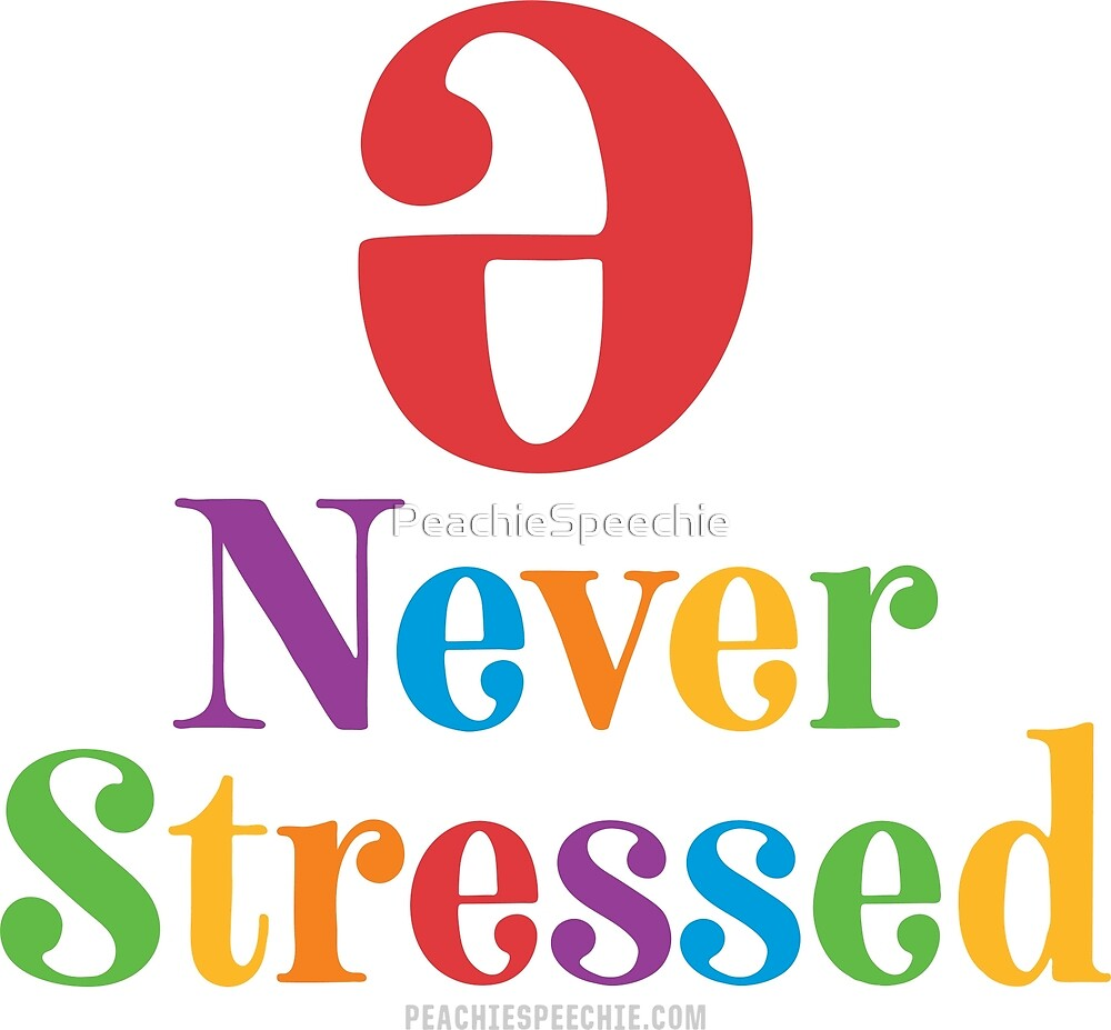 Never Stressed © by Peachie Speechie ® by PeachieSpeechie
