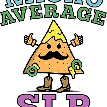 Nacho Average SLP! © by Peachie Speechie ® by PeachieSpeechie