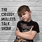 The Cruddy Mullets Talk Show by pictrola