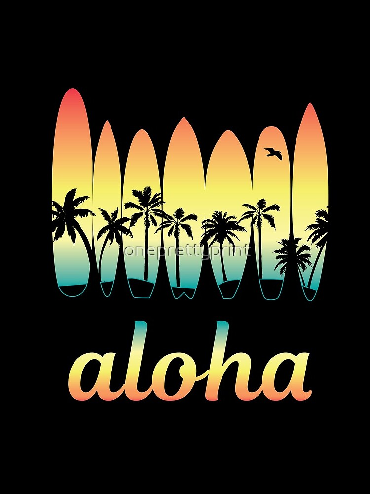 Aloha Surfing Good Vibes by oneprettyprint