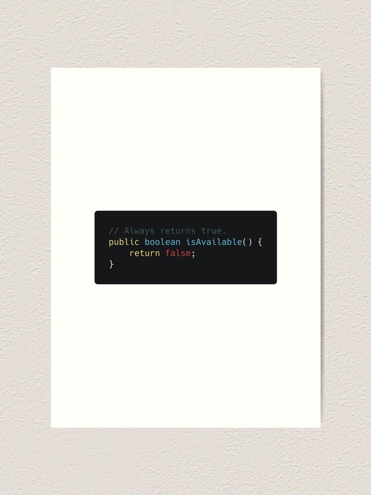 Funny Programming Puns Always Returns True Art Print