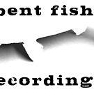 Bent Fish Recordings Logo by pictrola