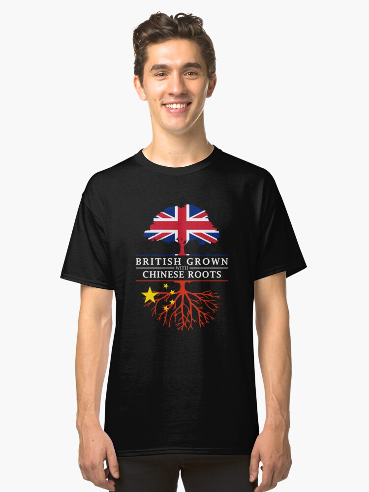 British Grown with Chinese Roots   China Design Classic T-Shirt Front