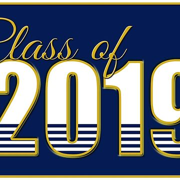 Class of 2019 Blue and Gold by MomMcWin