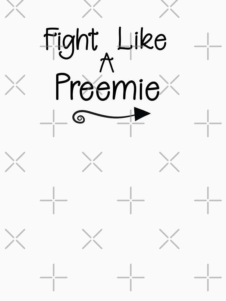 Fight Like A Preemie by SQInspirations
