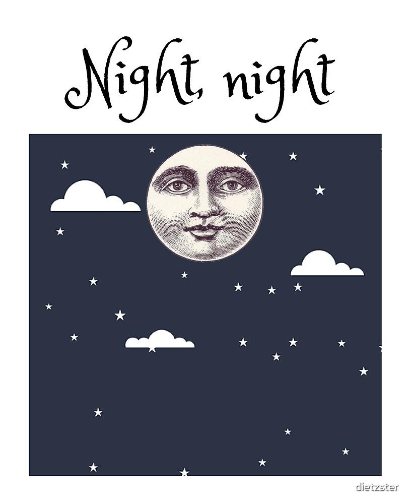Night, night. by dietzster