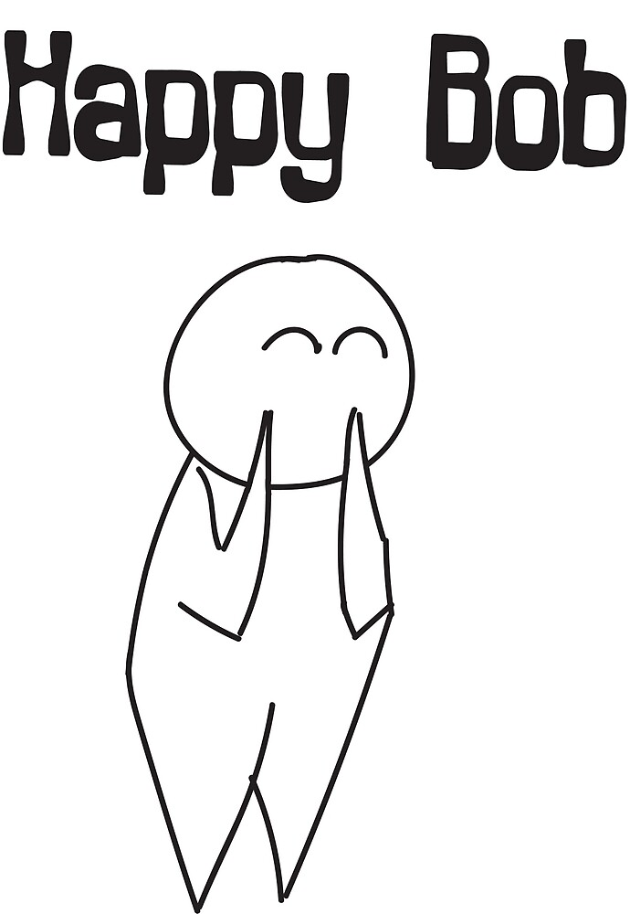 Happy Bob by GoodyBCD