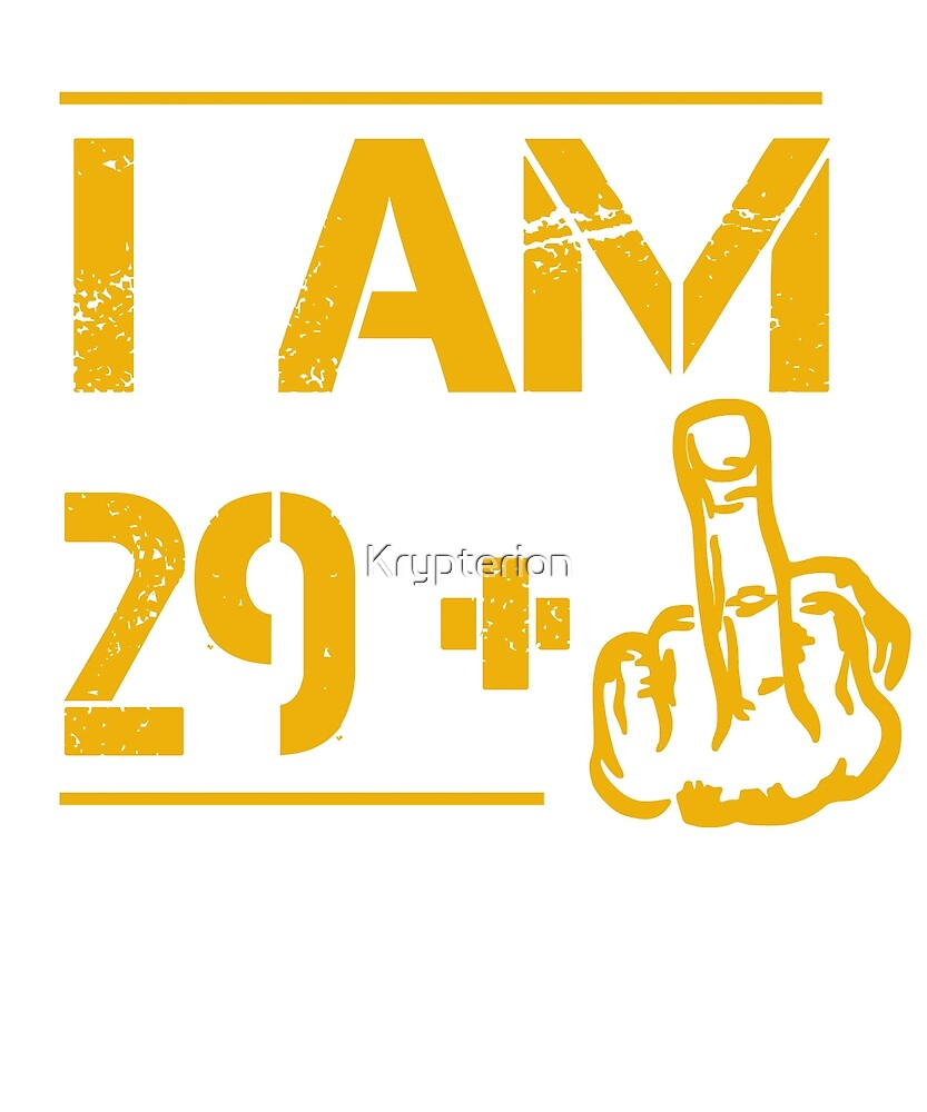 30th Birthday Gift I am 29 plus Thumbs up Finger Funny Shirt by Krypterion