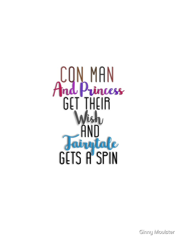 Con man and Princess  by Ginny Moulster