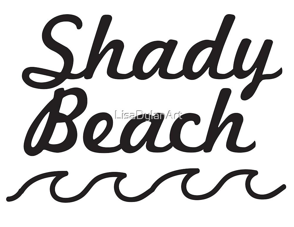 Shady Beach by LisaDylanArt