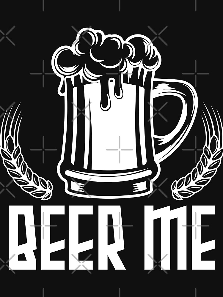 Beer Me - Gift Idea by vicoli-shirts