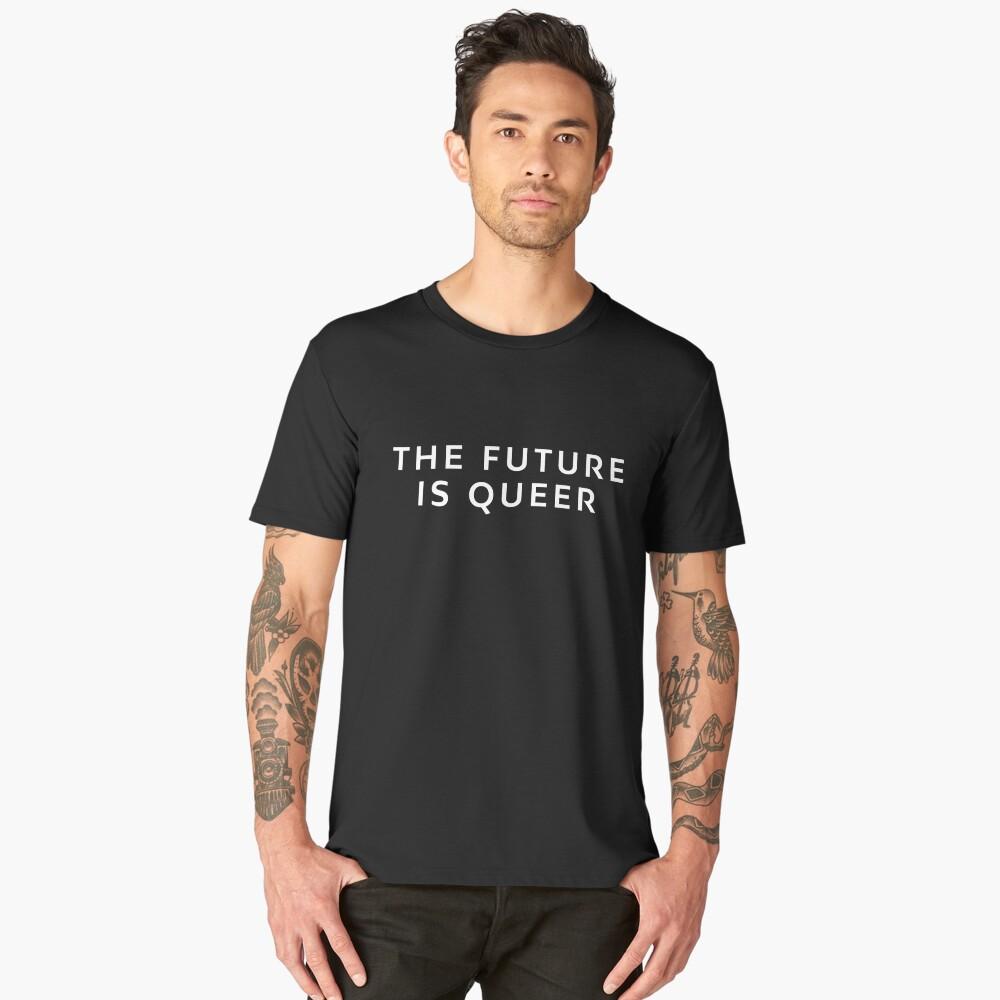 The Future Is Queer Men's Premium T-Shirt Front