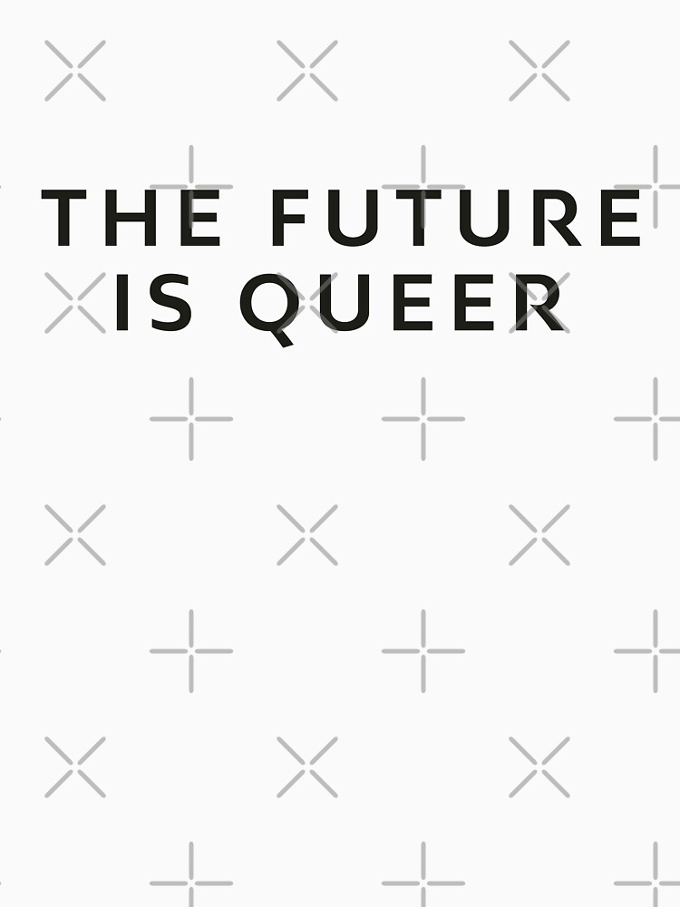The Future Is Queer by thequeershop