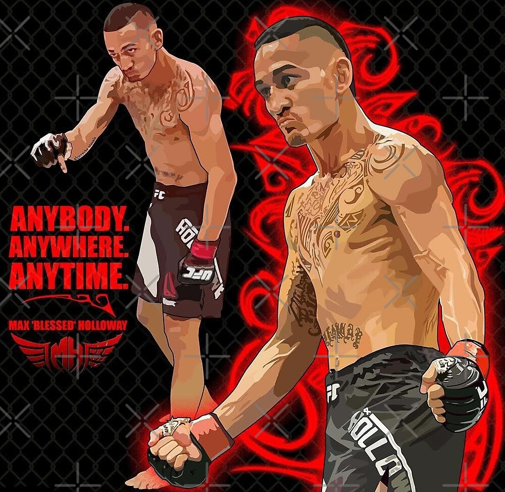 Max Holloway Best Is Blessed Fighter Art by Desire-inspire