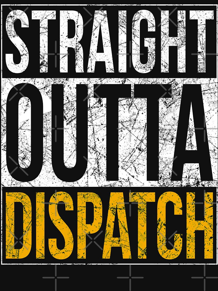 Straight Outta 911 Dispatch by LeNew