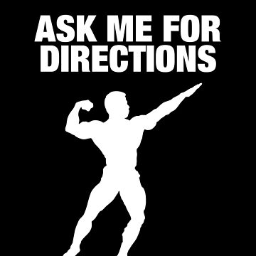 GYM BODYBUILDER; Ask Me For Directions by clintoss