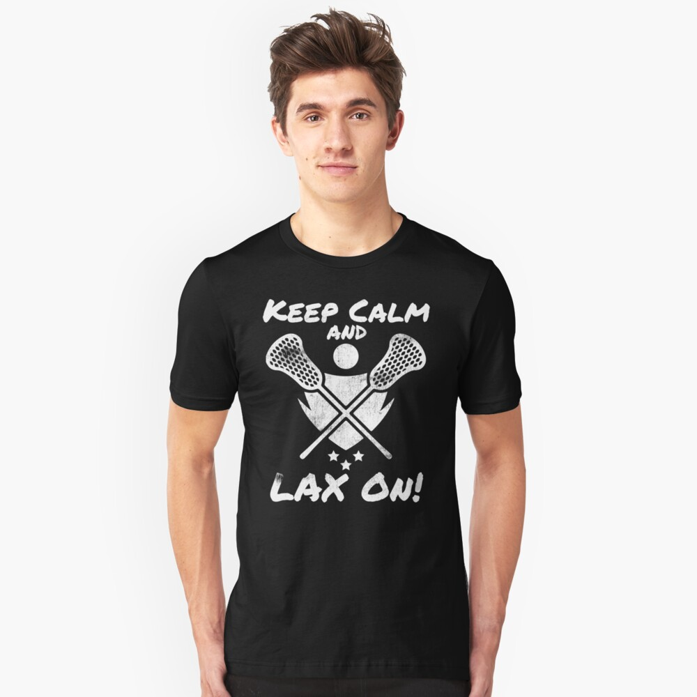 Lacrosse Keep Calm and LAX On! Lacrosse Sport G.O.A.T Lacrosse Player Lacrosse Game ReLAX Steeze Unisex T-Shirt Front