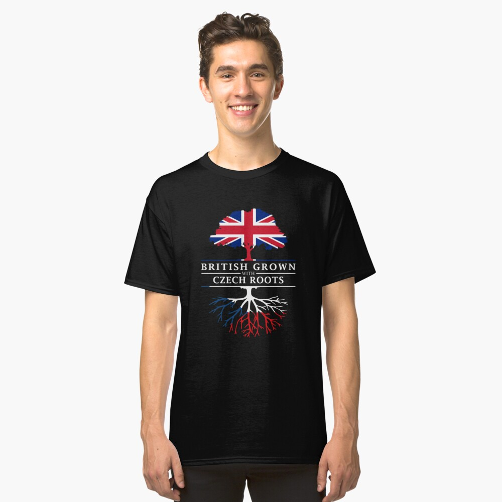 British Grown with Czech Roots   Czechia Design Classic T-Shirt Front