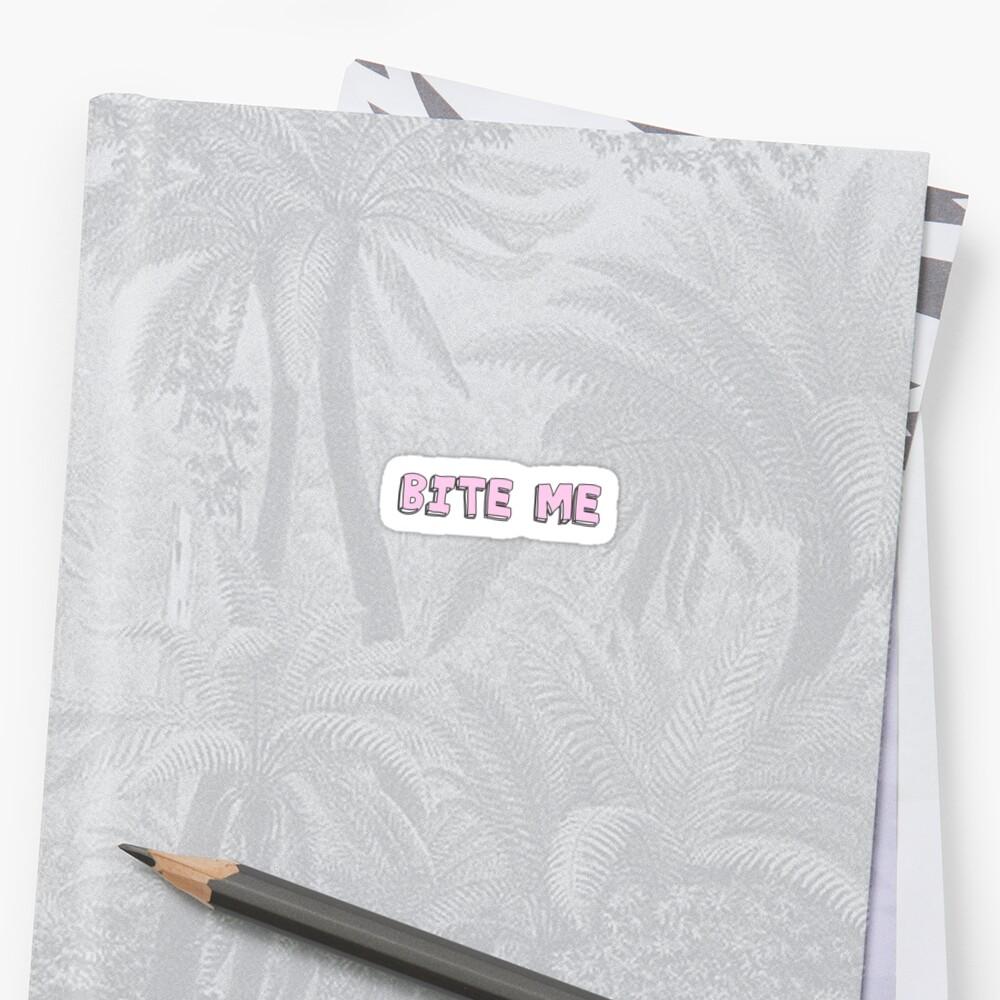 Bite Me by GwynethEmily