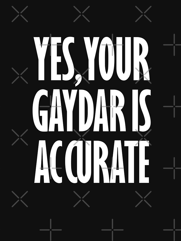 Yes Your Gaydar Is Accurate by thequeershop