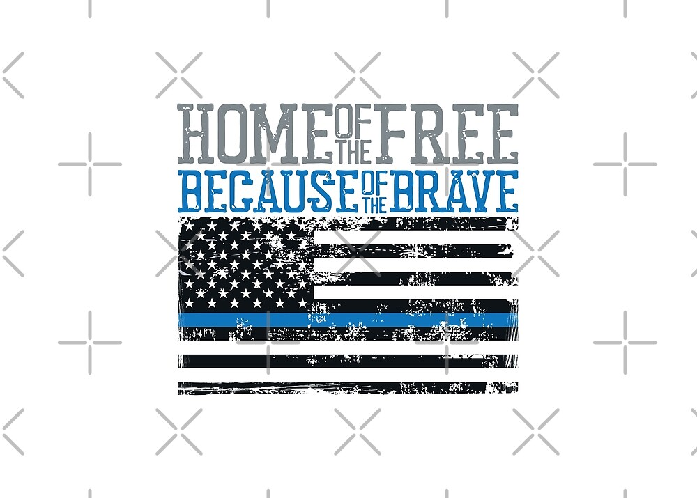 Home of the Free because of the Brave USA Flag UNITED WE STAND Blue lives matter The thin blue line I back the blue USA MAGA Law Enforcement and policemen blue background Grunge style by iresist