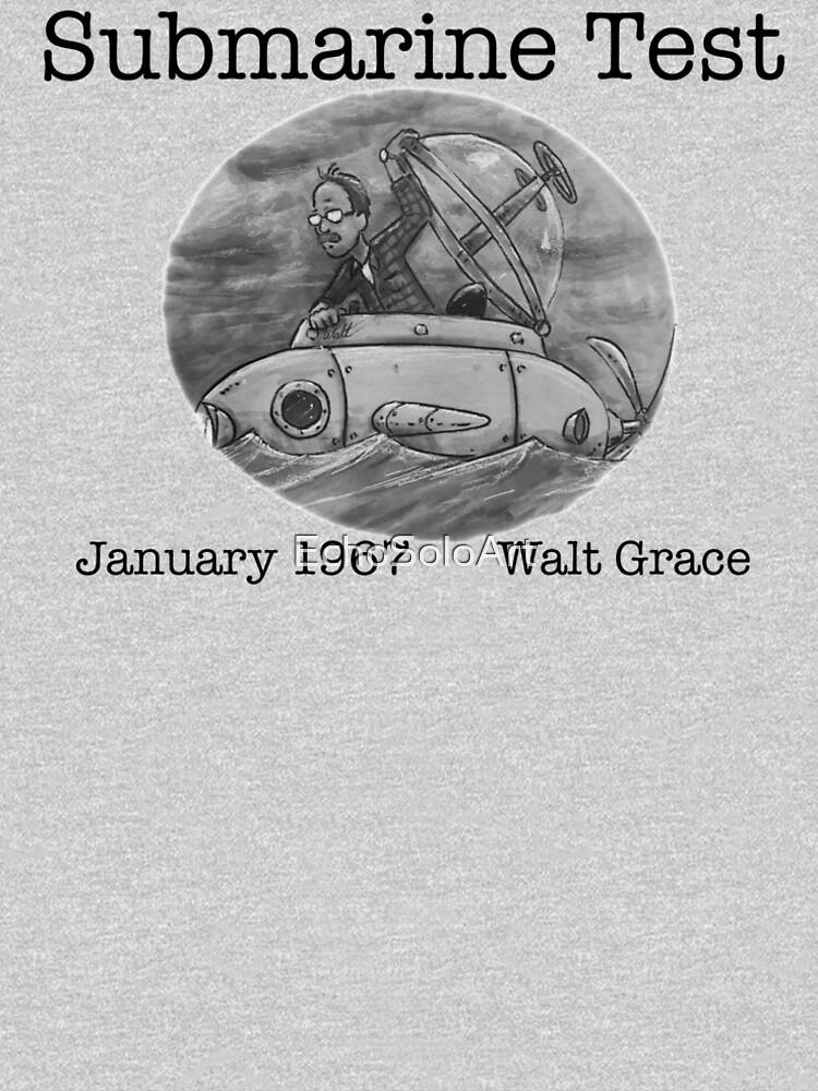 Walt Grace-Submarine Test 1967 by EchoSoloArt