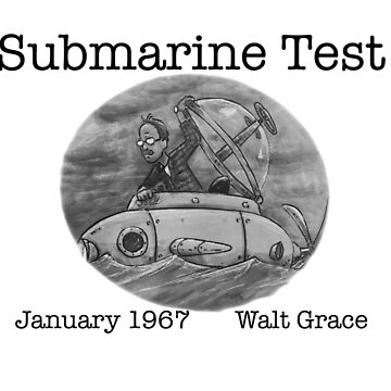 Walt Grace-Submarine Test 1967 by EchoSoloArt