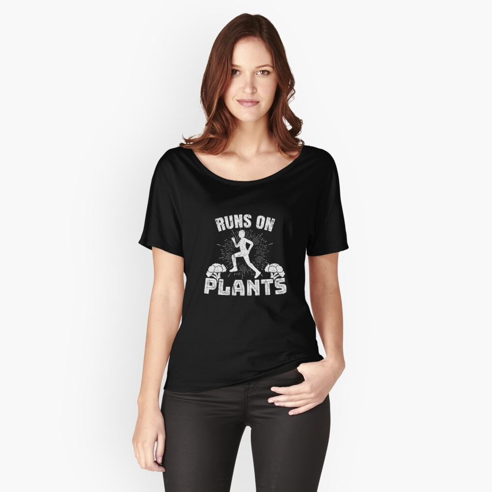 Runs On Plants Women's Relaxed Fit T-Shirt Front