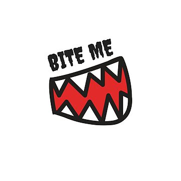 Bite Me by TheMiddleWest