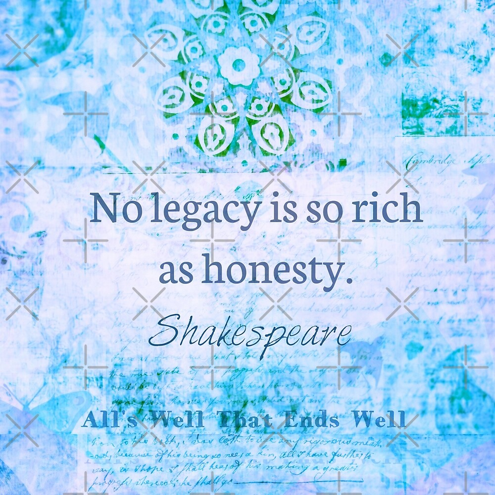 Shakespeare legacy Quote by goldenslipper