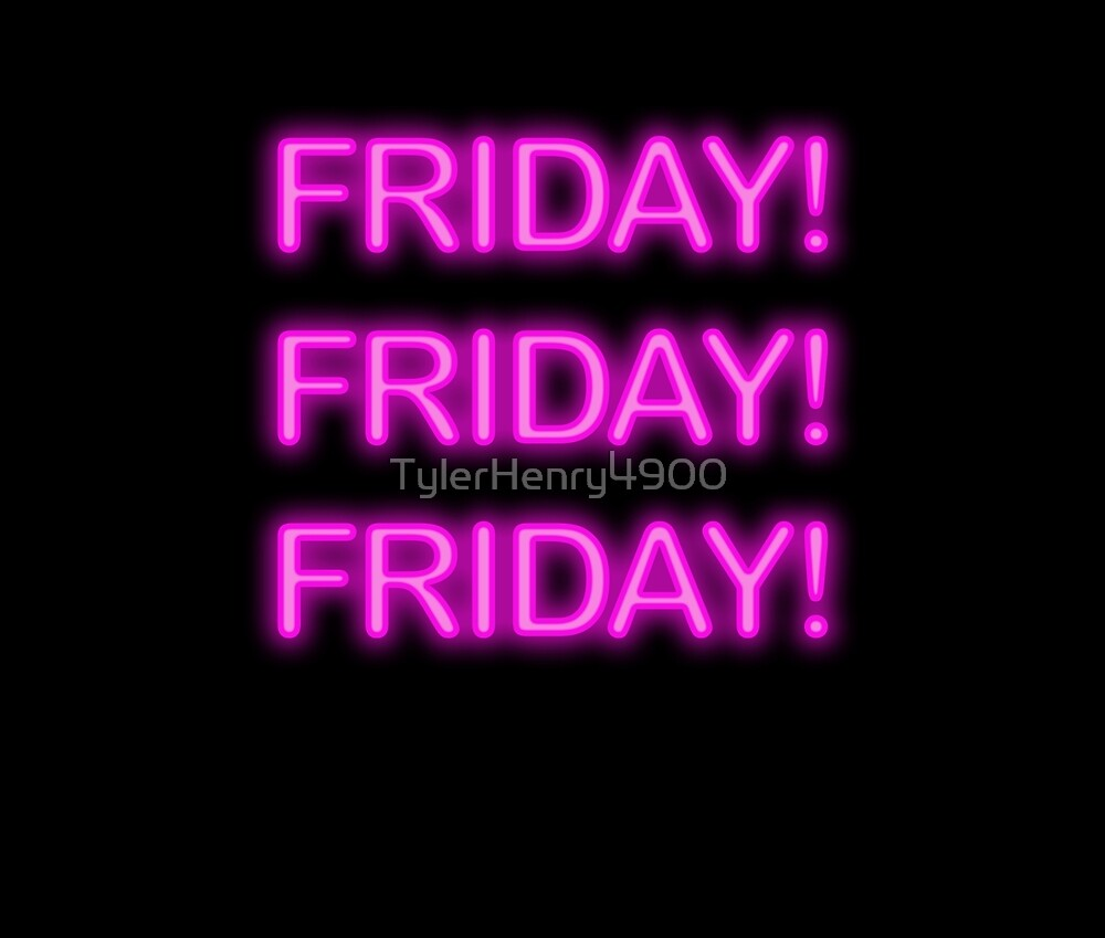 Friday! neon pink by TylerHenry4900