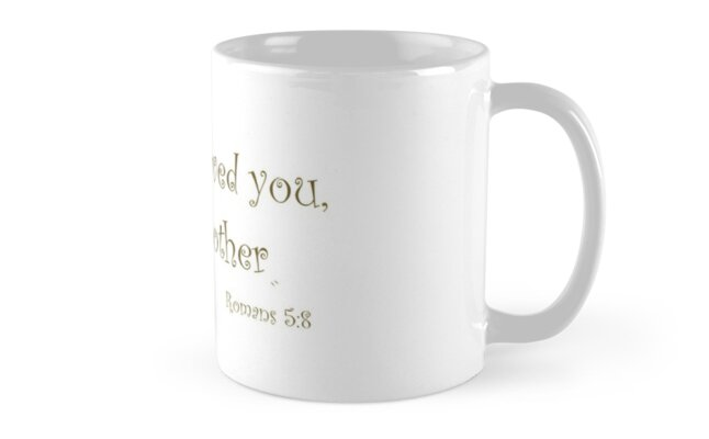 Romans 5:8 As I have loved you by CaylinsDesigns