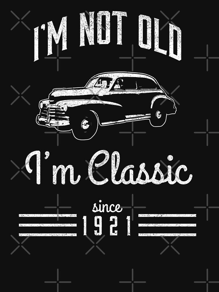 Not Old Classic Car 97th Birthday Gift by csfanatikdbz