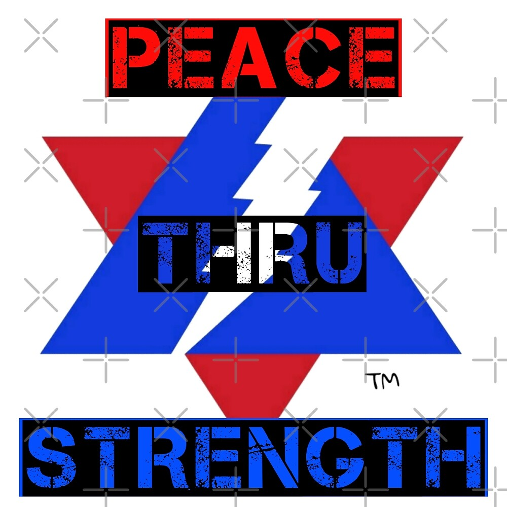 PEACE THRU STRENGTH  by alvinandfriends