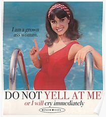 DO NOT YELL AT ME Poster