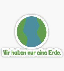 Wir haben nur eine Erde (Deutsch) Sticker