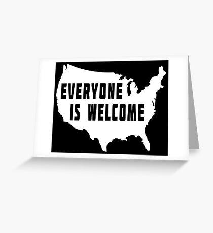 USA Everyone Is Welcome Greeting Card