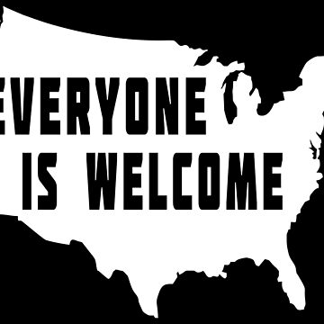 USA Everyone Is Welcome by EthosWear