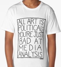 ALL ART IS POLITICAL [WHITE] Long T-Shirt