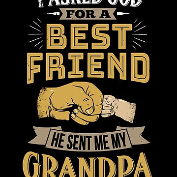 I Asked God For A Best Friend He Sent Me My Grandpa by JapaneseInkArt