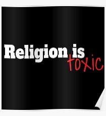 Atheist religion is toxic  Poster