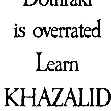 Learn Khazalid by huguette-v