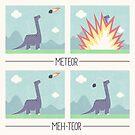 Meh-teor by Teo Zirinis