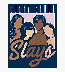 Every Shade Slays - Melanin Gift Fotodruck