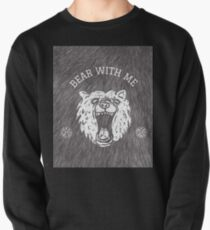 Bear with me - fur in the background Pullover
