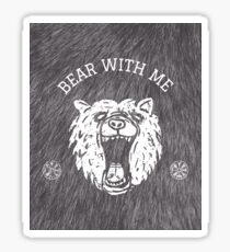 Bear with me - fur in the background Sticker