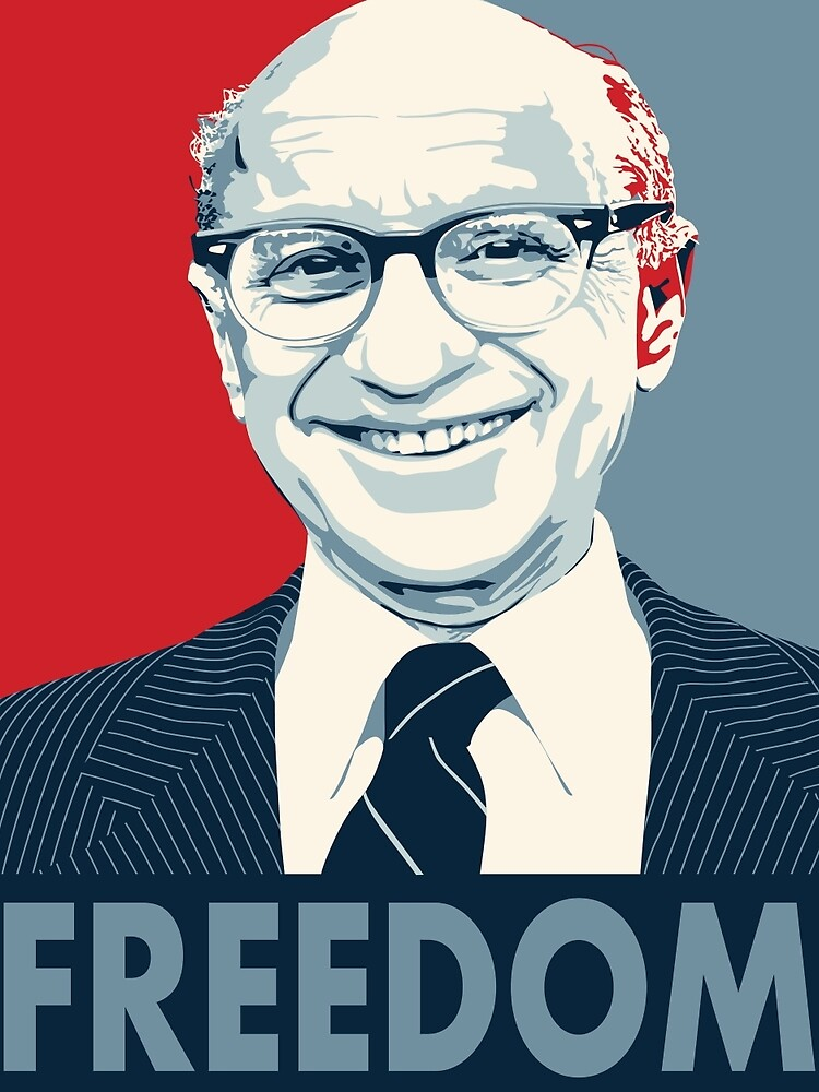 Milton Friedman von rightposters