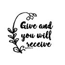 give and you will receive positivity positive thinking affirmation black by dubukat