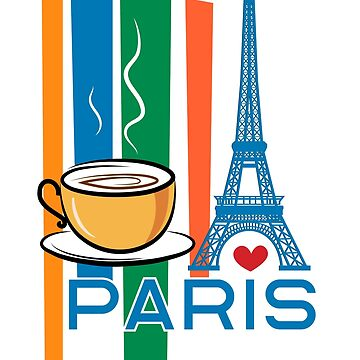 Paris, France and coffee by MVArtStudio